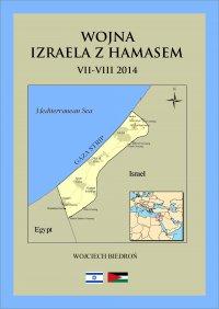 Wojna Izraela z Hamasem - Wojciech Biedroń