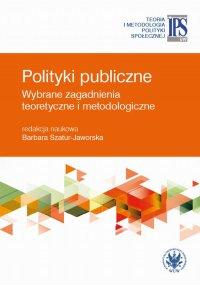 Polityki publiczne - Barbara Szatur-Jaworska