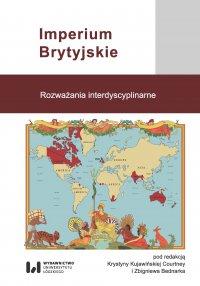 Imperium Brytyjskie. Rozważania interdyscyplinarne - Krystyna Kujawińska Courtney