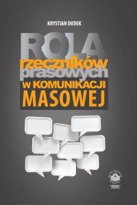 Rola rzeczników prasowych w komunikacji masowej - Krystian Dudek