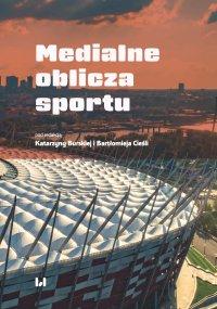 Medialne oblicza sportu - Katarzyna Burska