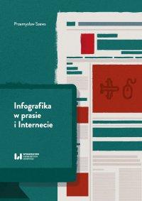 Infografika w prasie i Internecie - Przemysław Szews