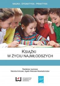 Książki w życiu najmłodszych - Mariola Antczak
