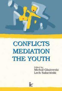 Conflicts - Mediation - The Youth - Michał Głażewski