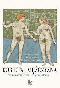 Kobieta i mężczyzna w zawodzie nauczycielskim - Robert Fudali