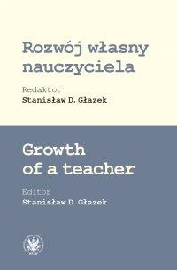 Rozwój własny nauczyciela - Stanisław D. Głazek