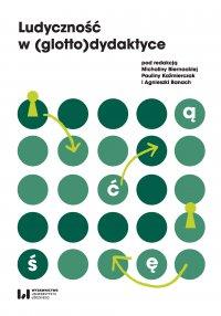 Ludyczność w (glotto)dydaktyce - Michalina Biernacka