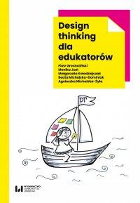 Design thinking dla edukatorów - Piotr Grocholiński