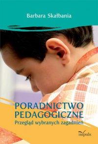 Poradnictwo pedagogiczne - Barbara Skałbania