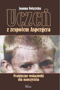 Uczeń z zespołem Aspergera - Joanna Święcicka