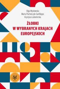 Żłobki w wybranych krajach europejskich - Olga Wysłowska