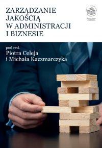 Zarządzanie jakością w administracji i biznesie - Opracowanie zbiorowe