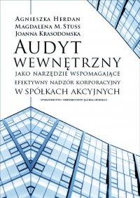 Audyt wewnętrzny  jako narzędzie wspomagające efektywny nadzór korporacyjny - Agnieszka Herdan