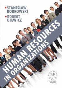 Human resources in organizations - Stanisław Borkowski