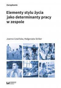 Elementy stylu życia jako determinanty pracy w zespole - Joanna Cewińska
