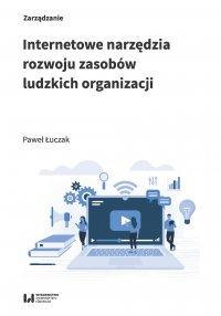 Internetowe narzędzia rozwoju zasobów ludzkich organizacji - Paweł Łuczak