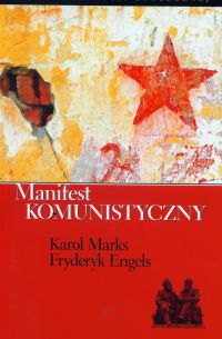 Manifest Komunistyczny - Karol Marks