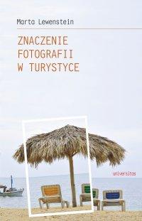 Znaczenie fotografii w turystyce - Marta Lewenstein