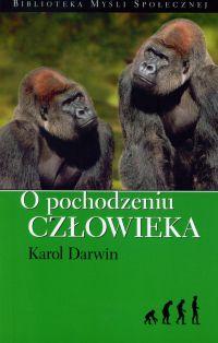 O pochodzeniu człowieka - Karol Darwin