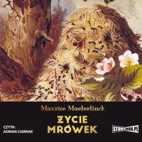 Życie mrówek - Maurice Maeterlinck