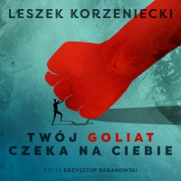 Twój Goliat czeka na Ciebie - Leszek Korzeniecki