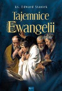 Tajemnice Ewangelii - Edward Staniek