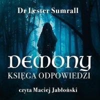 Demony. Księga odpowiedzi - Lester Sumrall