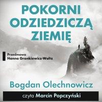 Pokorni odziedziczą Ziemię - Bogdan Olechnowicz