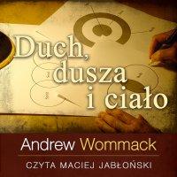 Duch, dusza i ciało - Andrew Wommack