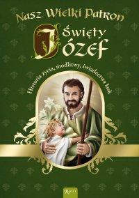 Nasz wielki patron Święty Józef - Marek Balon