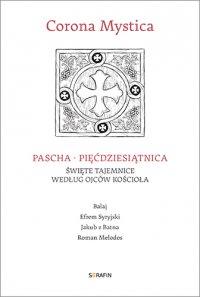 Corona Mystica Pascha – Pięćdziesiątnica - Balaj