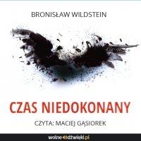 Czas niedokonany - Bronisław  Wildstein