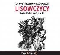 Lisowczycy - Antoni Ferdynand Ossendowski