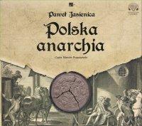 Polska anarchia - Paweł Jasienica
