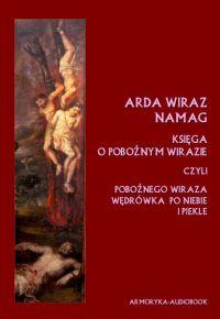 Arda Wiraz namag. Księga o pobożnym Wirazie - Andrzej Sarwa, Nieznany