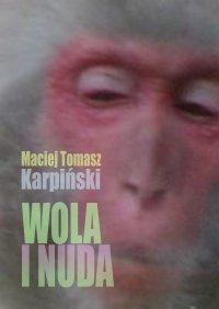 Wola i nuda - Maciej Karpiński