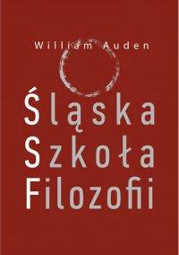 Śląska Szkoła Filozofii - William Auden