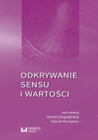 Odkrywanie sensu i wartości - Barbara Bogołębska