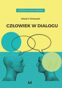 Człowiek w dialogu - Witold P. Glinkowski