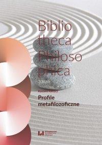 Profile metafilozoficzne. Bibliotheca Philosophica 7(2020) - Ryszard Kleszcz