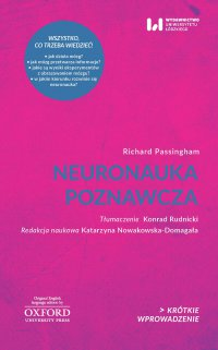 Neuronauka poznawcza. Krótkie Wprowadzenie 27 - Richard Passingham