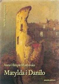 Matylda i Daniło - Anna Mostowska