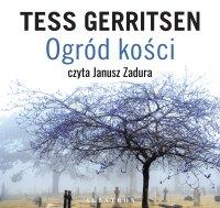 Ogród kości - Tess Gerritsen