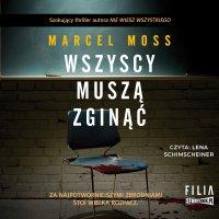Wszyscy muszą zginąć - Marcel Moss
