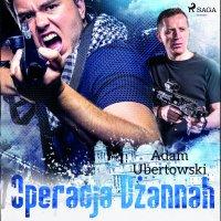 Operacja Dżannah - Adam Ubertowski