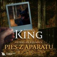 Pies z aparatu - Stephen King