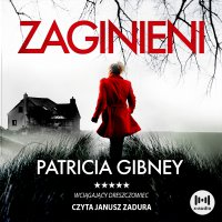 Zaginieni - Patricia Gibney
