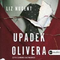 Upadek Olivera - Liz Nugent