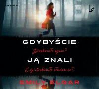 Gdybyście ją znali - Emily Elgar