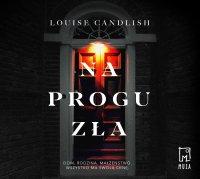 Na progu zła - Louise Candlish